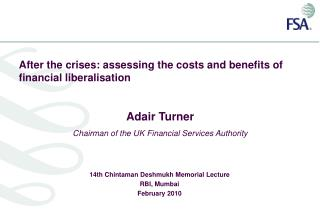 After the crises: assessing the costs and benefits of financial liberalisation