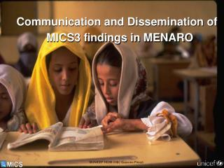 Communication and Dissemination of MICS3 findings in MENARO