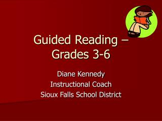 Guided Reading – Grades 3-6