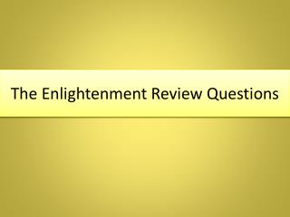 The Enlightenment Review Questions