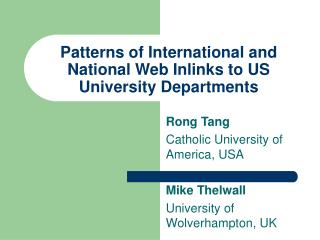 Patterns of International and National Web Inlinks to US University Departments
