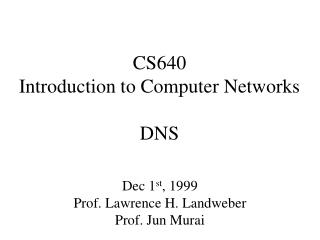CS640 Introduction to Computer Networks DNS