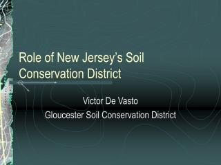 Role of New Jersey's Soil Conservation District