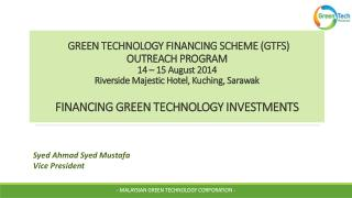 - MALAYSIAN GREEN TECHNOLOGY CORPORATION -