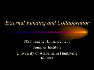 External Funding and Collaboration