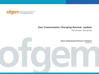 Gas Transmission Charging Review: update Transmission Workgroup