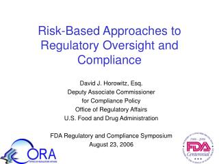 Risk-Based Approaches to Regulatory Oversight and Compliance
