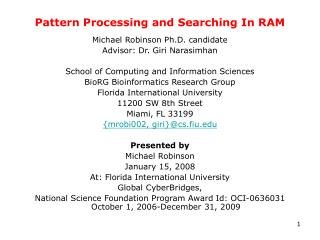 Pattern Processing and Searching In RAM