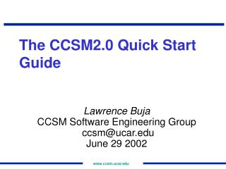The CCSM2.0 Quick Start Guide
