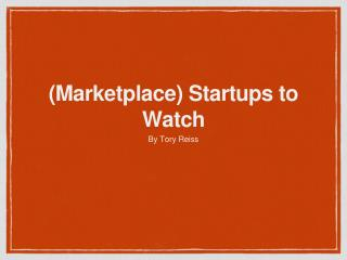 Tory Reiss, Adventures in Tech Presents: Marketplace Startup