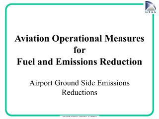 Aviation Operational Measures  for  Fuel and Emissions Reduction