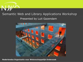 Semantic Web and Library Applications Workshop
