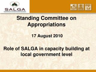 Standing Committee on Appropriations     17 August 2010