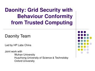 Daonity: Grid Security with Behaviour Conformity from Trusted Computing