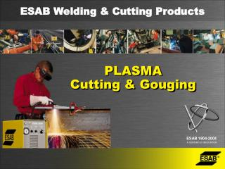 PLASMA Cutting & Gouging