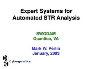 Expert Systems for Automated STR Analysis