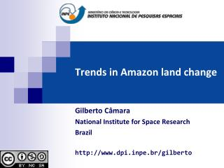 Trends in Amazon land change
