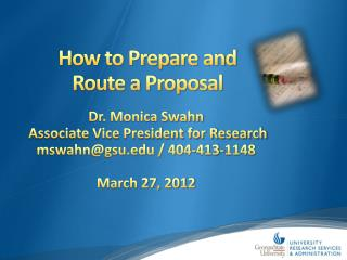 How to Prepare and  Route a Proposal