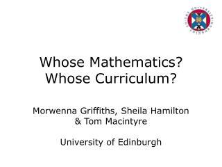 Whose Mathematics? Whose Curriculum?