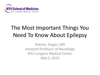 The Most Important Things You Need To Know About Epilepsy