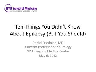 Ten Things You Didn't Know About Epilepsy (But You Should)