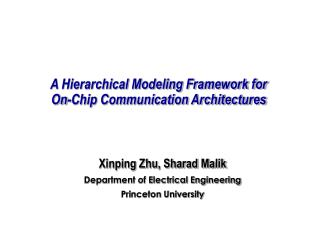 A Hierarchical Modeling Framework for  On-Chip Communication Architectures