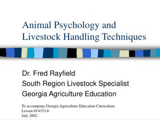 Animal Psychology and Livestock Handling Techniques