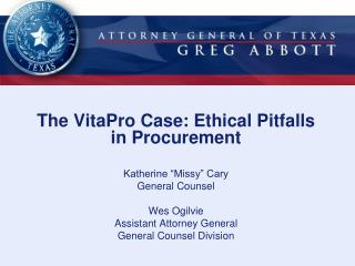 The VitaPro Case: Ethical Pitfalls  in Procurement