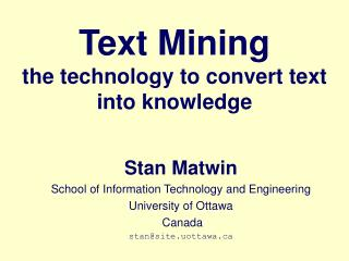 Text Mining the technology to convert text into knowledge