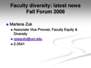 Faculty diversity: latest news Fall Forum 2008