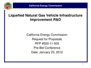 Liquefied Natural Gas Vehicle Infrastructure Improvement R&D