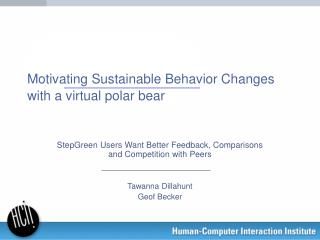 Motivating Sustainable Behavior Changes  with a virtual polar bear