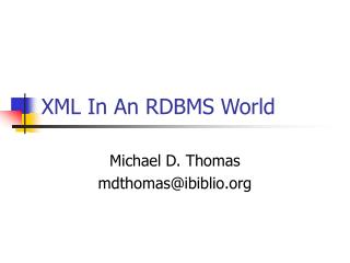 XML In An RDBMS World