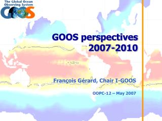 GOOS perspectives 2007-2010