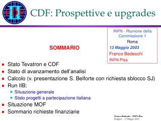 CDF: Prospettive e upgrades