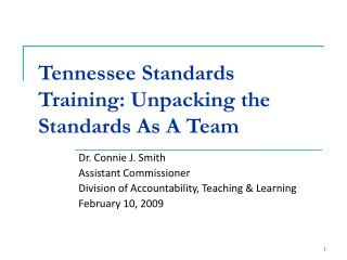 Tennessee Standards Training: Unpacking the Standards As A Team