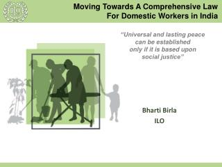 Moving Towards A Comprehensive Law  For Domestic Workers in India
