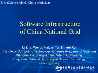 Software Infrastructure of China National Grid