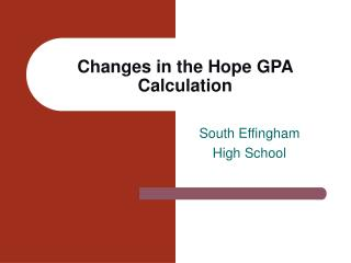 Changes in the Hope GPA Calculation