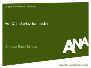 Ad-ID and e-biz for media