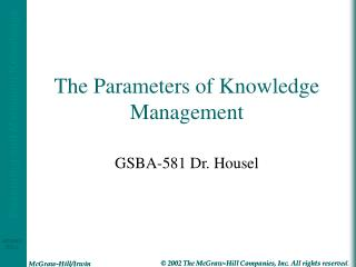 The Parameters of Knowledge Management