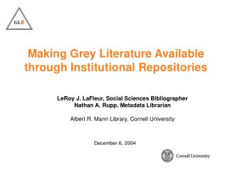 Making Grey Literature Available through Institutional Repositories