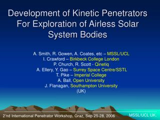 Development of Kinetic Penetrators For Exploration of Airless Solar System Bodies