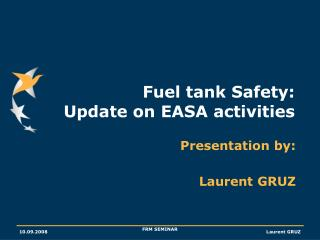 Fuel tank Safety: Update on EASA activities
