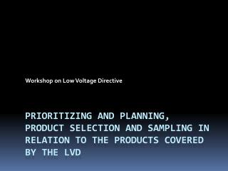 Workshop on Low Voltage Directive