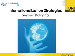 Internationalization Strategies  beyond Bologna