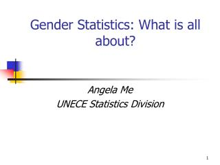 Gender Statistics: What is all about?