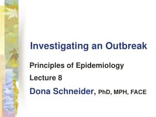 Investigating an Outbreak