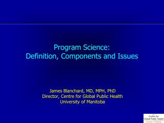 Program Science: Definition, Components and Issues