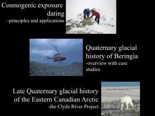 Cosmogenic exposure  dating -principles and applications